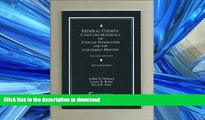 READ THE NEW BOOK Federal Courts: Cases and Materials on Judicial Federalism and the Lawyering