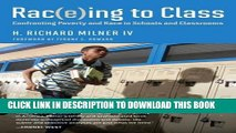 [PDF] Rac(e)ing to Class: Confronting Poverty and Race in Schools and Classrooms Popular Collection