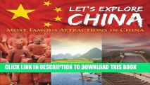 [PDF] Let s Explore China (Most Famous Attractions in China) Full Online