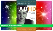 Big Deals  Understanding ADHD: Our Personal Journey  Best Seller Books Most Wanted