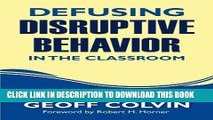 [PDF] Defusing Disruptive Behavior in the Classroom Full Online