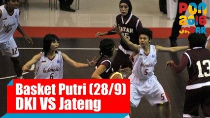 Bola Basket - (Final Putri) DKI Jakarta vs Jawa Tengah, Rabu (28/9)