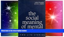 Big Deals  The Social Meaning of Mental Retardation: Two Life Stories: (Professional Development