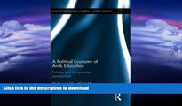 READ  A Political Economy of Arab Education: Policies and Comparative Perspectives (Routledge