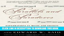 [PDF] Parallels and Paradoxes: Explorations in Music and Society Exclusive Full Ebook
