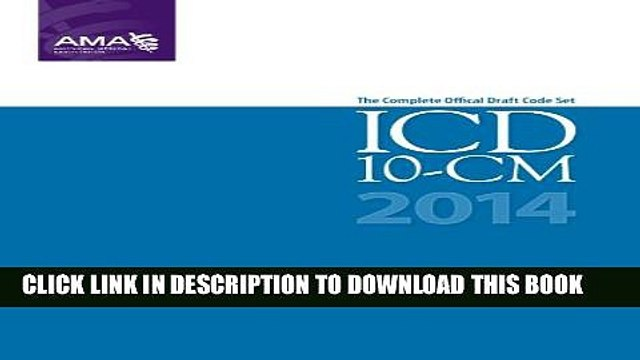 Collection Book ICD-10-CM 2014 Draft Code Set (ICD-10-CM Draft)