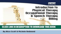 Collection Book Introduction to Physical Therapy, Occupational Therapy, and Speech Therapy Billing