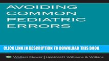 Collection Book Avoiding Common Pediatric Errors (Avoiding Common Errors)