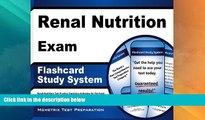 Big Deals  Renal Nutrition Exam Flashcard Study System: Renal Nutrition Test Practice Questions