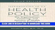 New Book Introduction to U.S. Health Policy: The Organization, Financing, and Delivery of Health