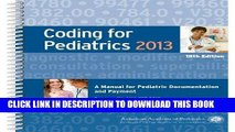 New Book Coding for Pediatrics 2013: A Manual for Pediatric Documentation and Payment