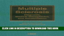 Collection Book Multiple Sclerosis: Diagnosis, Medical Management, and Rehabilitation