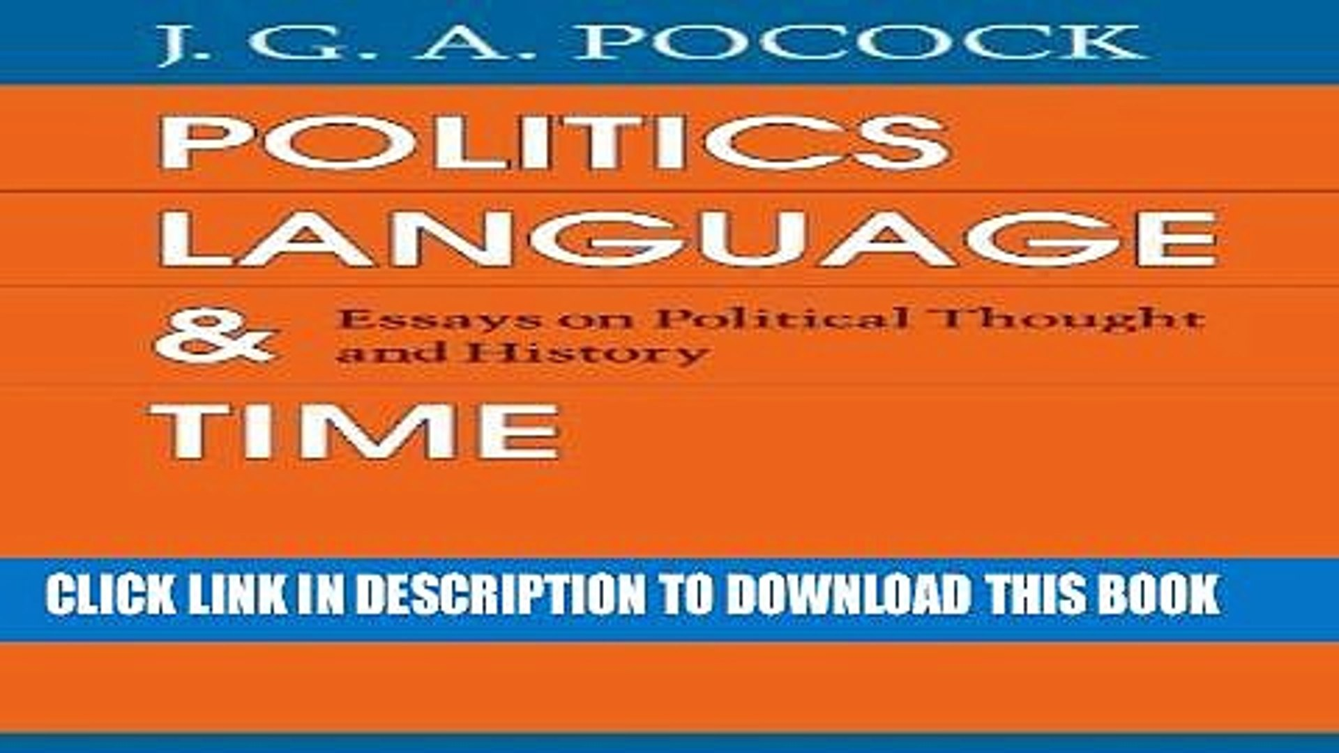 [PDF] Politics, Language, and Time: Essays on Political Thought and History Popular Online