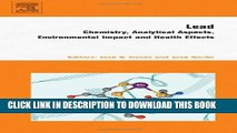 Lead: Chemistry, Analytical Aspects, Environmental Impact and Health Effects