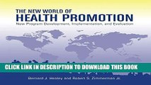 New Book The New World of Health Promotion: New Program Development, Implementation, and Evaluation