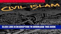 [PDF] Civil Islam: Muslims and Democratization in Indonesia (Princeton Studies in Muslim Politics)