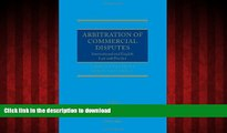 READ THE NEW BOOK Arbitration of Commercial Disputes: International and English Law and Practice