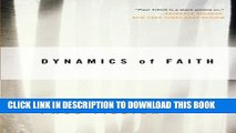 [Read PDF] Dynamics of Faith (Perennial Classics) Download Free