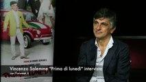 Video Prima di Lunedì: Vincenzo Salemme intervista