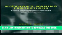 [PDF] Miranda s Waning Protections: Police Interrogation Practices after Dickerson Popular Colection
