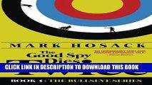 [PDF] The Good Spy Dies Twice (Bullseye) (The Bullseye Series) [Full Ebook]