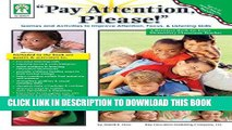 [PDF] Pay Attention, Please! Games and Activities to Improve Attention, Focus   Listening Skills