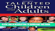[PDF] Talented Children and Adults: Their Development and Education Full Collection