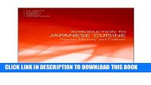 [PDF] Introduction to Japanese Cuisine: Nature, History and Culture (The Japanese Culinary