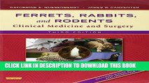 [PDF] Ferrets, Rabbits, and Rodents: Clinical Medicine and Surgery, 3e Popular Colection