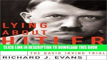 [PDF] Lying About Hitler: History, Holocaust Holocaust And The David Irving Trial Exclusive Full