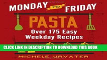 [PDF] Monday-to-Friday Pasta (Monday-to-Friday Series) Popular Collection