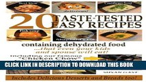 [PDF] 20 Taste-Tested Easy Recipes Containing Dehydrated Food - that even your kids and spouse