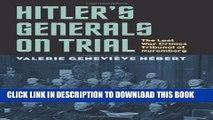 [PDF] Hitler s Generals on Trial: The Last War Crimes Tribunal at Nuremberg (Modern War Studies