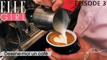 Flair, dénicheur d'idées - Dessine-moi un café | Episode 3 en exclu sur ELLE Girl, avec Mati Touis (Barista - Coutume Café) et Delphine Bourdet (Professeur de Yoga et de Sophrologie)
