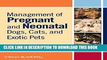 [PDF] Management of Pregnant and Neonatal Dogs, Cats, and Exotic Pets Popular Online