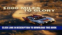 [PDF] 1000 Miles to Glory: The History of the Baja 1000 Popular Collection