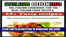 [PDF] Italian Cooking: The Italian cookbook for the best Italian food recipes (italian cooking,