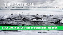 [PDF] The Last Ocean: Antarctica s Ross Sea Project: Saving the Most Pristine Ecosystem on Earth