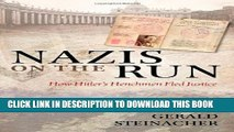 [New] Nazis on the Run: How Hitler s Henchmen Fled Justice Exclusive Online
