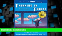 Must Have PDF  Thinking in Threes: The Power of Three in Writing  Best Seller Books Most Wanted