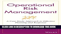 [PDF] Operational Risk Management: A Case Study Approach to Effective Planning and Response