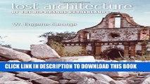 [PDF] Lost Architecture of the Rio Grande Borderlands (Fronteras Series, sponsored by Texas A M
