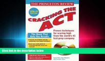 read here  Cracking the ACT with Sample Tests on CD-ROM 1998-99 Edition (Cracking the Act With