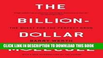 [PDF] The Billion-Dollar Molecule: The Quest for the Perfect Drug Full Colection