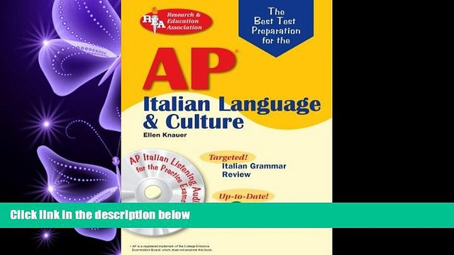 read here  AP Italian Language and Culture w/ Audio CDs (Advanced Placement (AP) Test Preparation)
