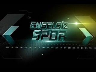 Engelsiz Spor - 12. Bölüm