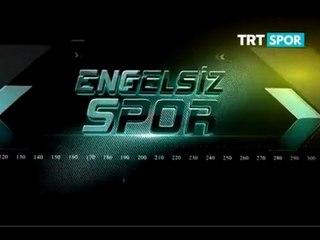 Engelisiz Spor - 6. Bölüm