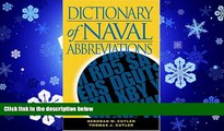 For you Dictionary of Naval Abbreviations (Blue and Gold) (Blue and Gold Professional Library)