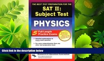 FAVORITE BOOK  SAT II: Physics (REA) - The Best Test Prep for the SAT II (SAT PSAT ACT (College