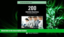 read here  200 Interview Questions You ll Most Likely Be Asked (Job Interview Questions Series)